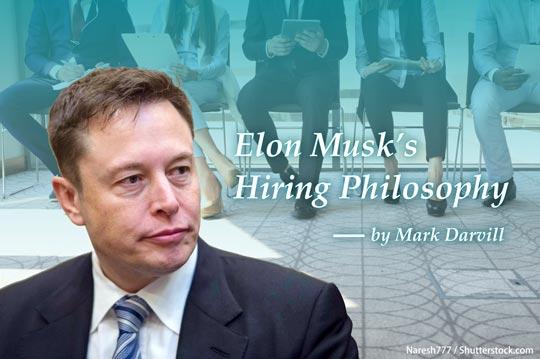 杜絕假冒人才 伊隆.馬斯克的面試哲學 Elon Musk's Hiring Philosophy