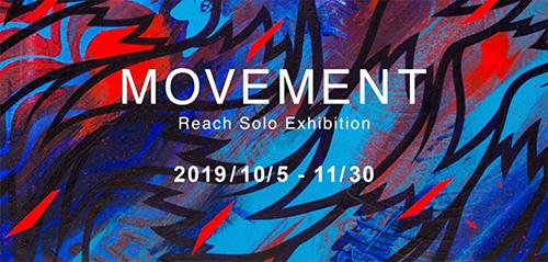 MOVEMENT—Reach Solo Exhibition
