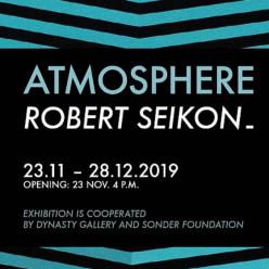 氣─氛:Robert SEIKON首次台灣個展