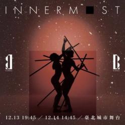 2019全新製作 B.DANCE《INNERMOST》 B.D...