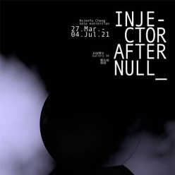 injector after Null:鄭先喻個展|臺北市立美...