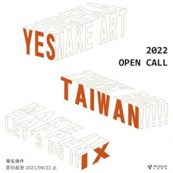 2022 Y.E.S. TAIWAN OPEN CALL